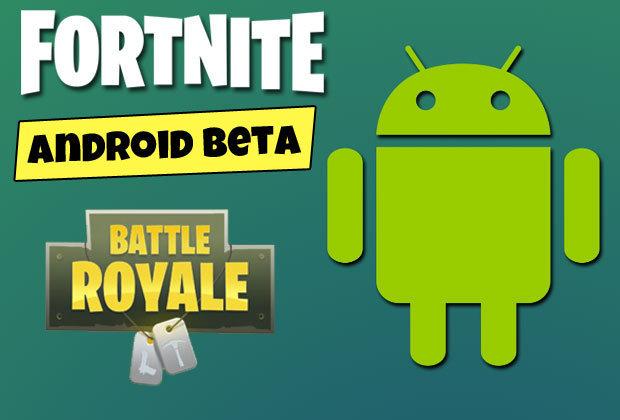 Fortnite battle royale epic games android