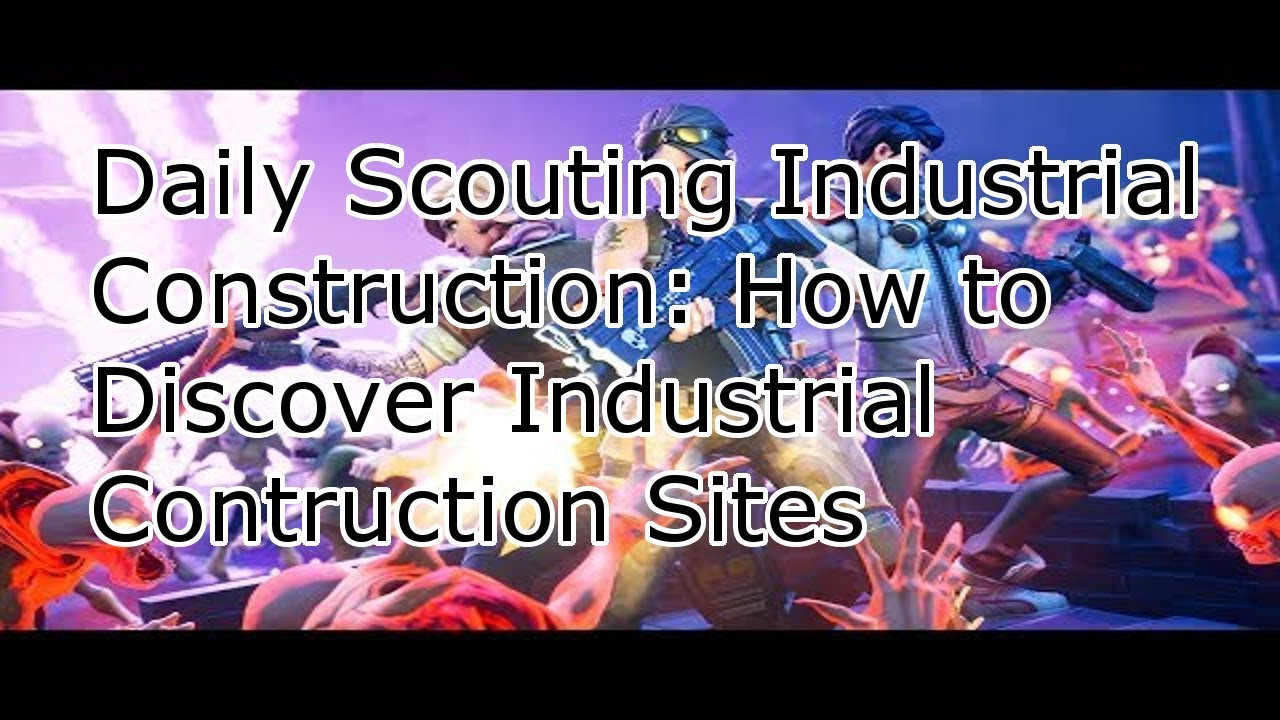 Fortnite industrial construction